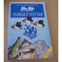 Blue Peter Say Animals Matter Paperback Book