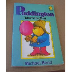 Paddington Takes The Test Michael Bond Paperback Book