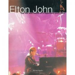 Elton John: The Life and Music of a Legendary Performer - Hardback Book 1998